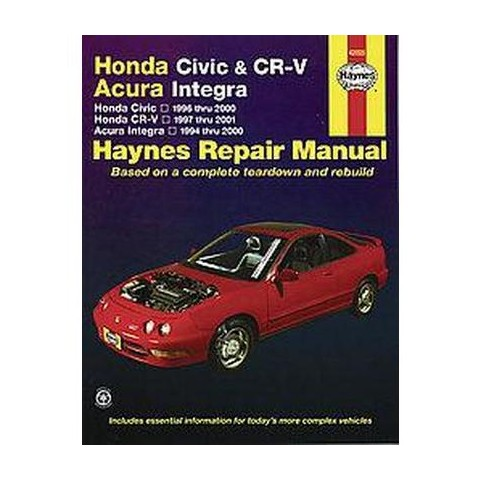 Honda Civic & CR-V, Acura Integra Automotive Repair Manual (Paperback)