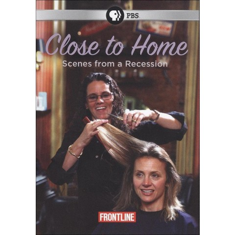 Frontline: Close to Home - Scenes from a Recession