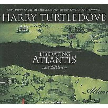 Liberating Atlantis (Unabridged) (Compact Disc)