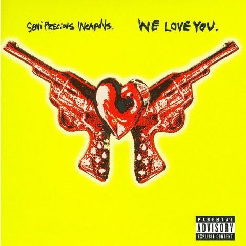 We Love You [Explicit Lyrics]