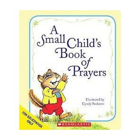 A Small Child's Book of Prayers (Board)