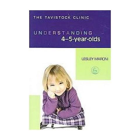 Understanding 4-5 Year Olds (Paperback)
