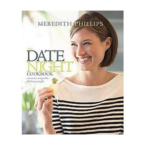 The Date Night Cookbook (Hardcover)
