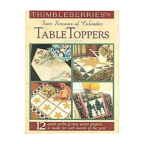 Thimbleberries Four Seasons of Calendar Table Toppers (Paperback)