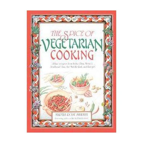 The Spice of Vegetarian Cooking (Paperback)