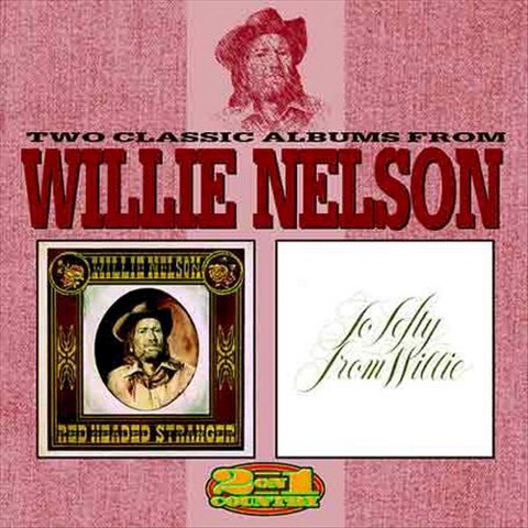 Red Headed Stranger/To Lefty from Willie (Single Disc Version)