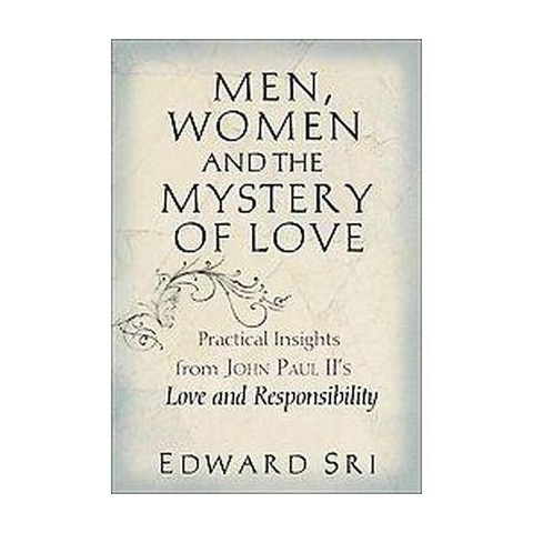 Men, Women and the Mystery of Love (Paperback)