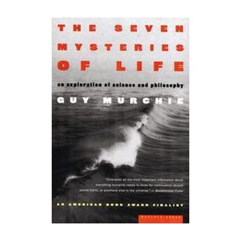 The Seven Mysteries of Life (Paperback)