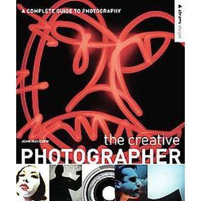 The Creative Photographer (Paperback)