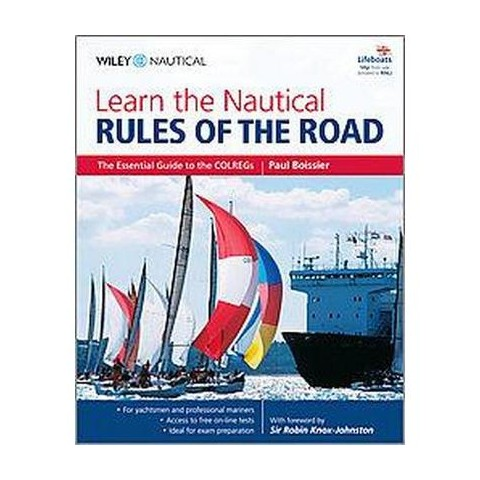 Learn the Nautical Rules of the Road (Paperback)