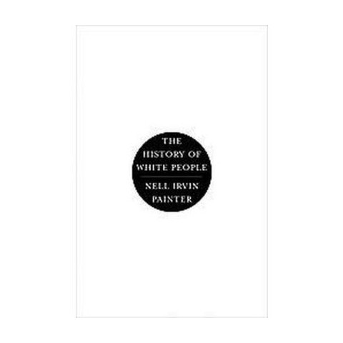 The History of White People (Hardcover)
