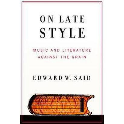 On Late Style (Hardcover)