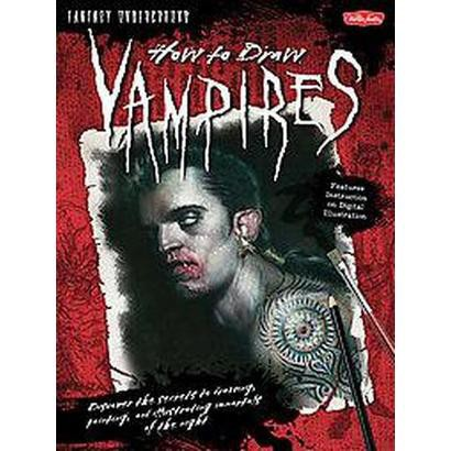 How to Draw Vampires (Paperback)