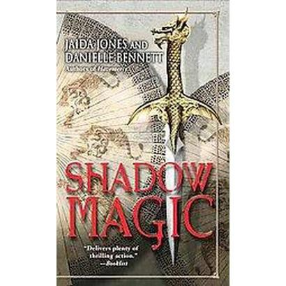 Shadow Magic (Reprint) (Paperback)