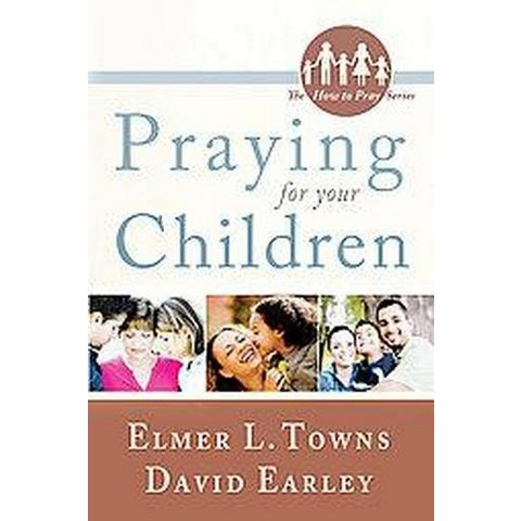 Praying for Your Children (Paperback)