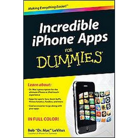 Incredible iPhone Apps For Dummies (Paperback)