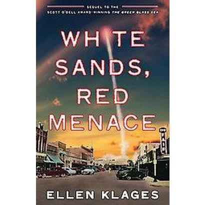 White Sands, Red Menace (Reprint) (Paperback)