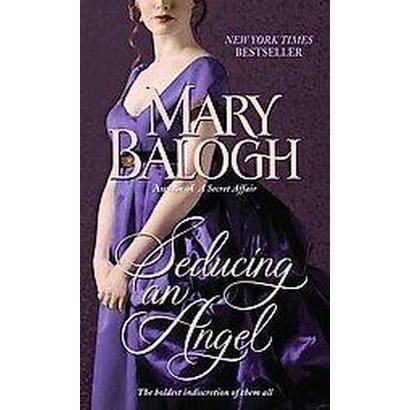 Seducing an Angel (Reprint) (Paperback)