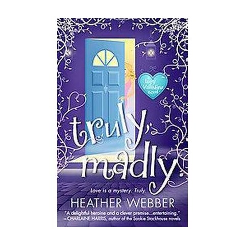 Truly, Madly (Paperback)