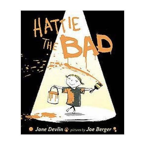 Hattie the Bad (Hardcover)