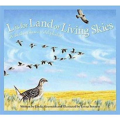 L Is for Land of Living Skies (Hardcover)