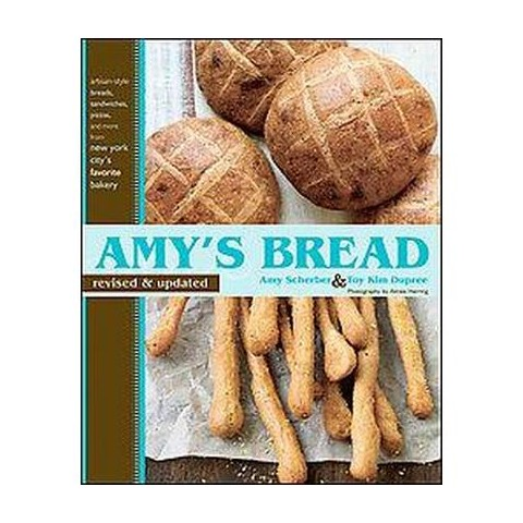 Amy's Bread (Revised / Updated) (Hardcover)