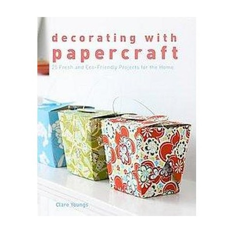 Decorating With Papercraft (Paperback)