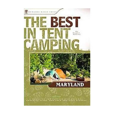 The Best in Tent Camping Maryland (Paperback)