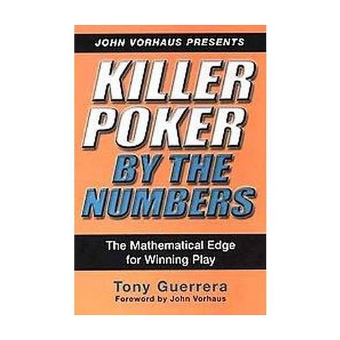 Killer Poker by the Numbers (Paperback)