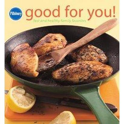 Pillsbury Good for You! (Hardcover)