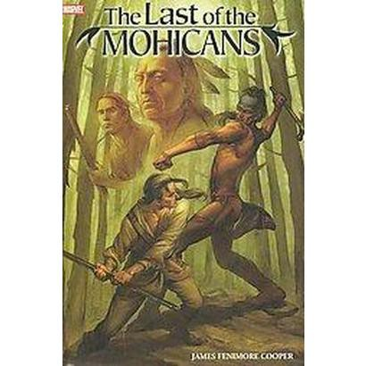 Marvel Illustrated The Last of the Mohicans (Hardcover)