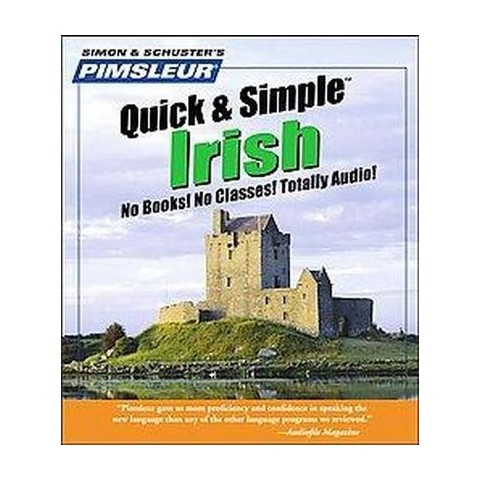 Pimsleur Quick and Simple Irish (Compact Disc)