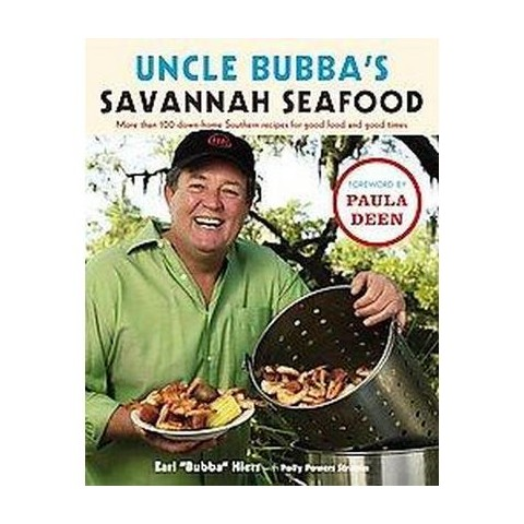 Uncle Bubba's Savannah Seafood (Hardcover)