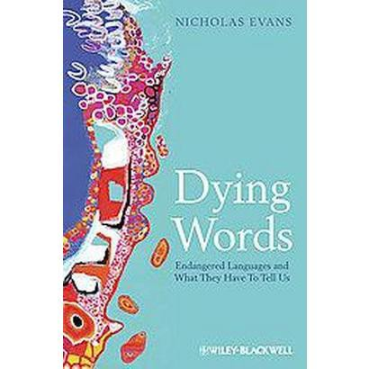 Dying Words (Paperback)
