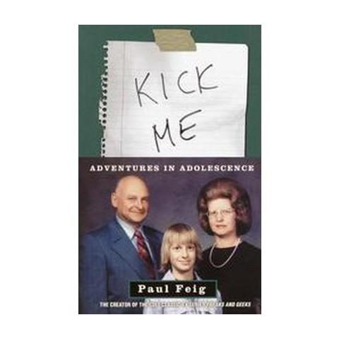 Kick Me (Paperback)