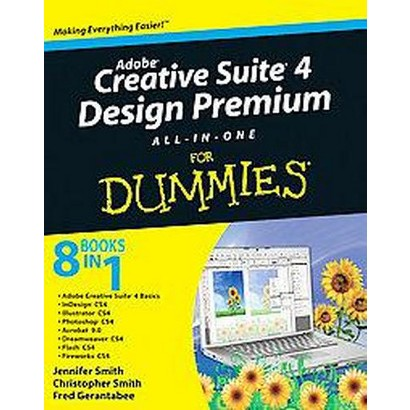 Adobe Creative Suite 4 Design Premium All-in-One For Dummies (Paperback)
