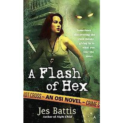 A Flash of Hex (Paperback)