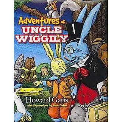 Adventures of Uncle Wiggily (Hardcover)