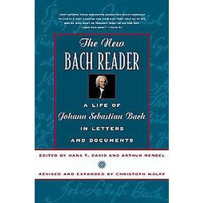 New Bach Reader (Paperback)