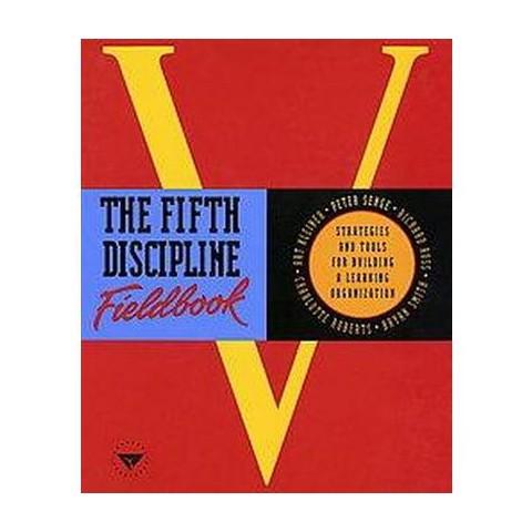 The Fifth Discipline Fieldbook (Paperback)