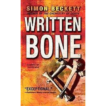 Written in Bone (Reprint) (Paperback)