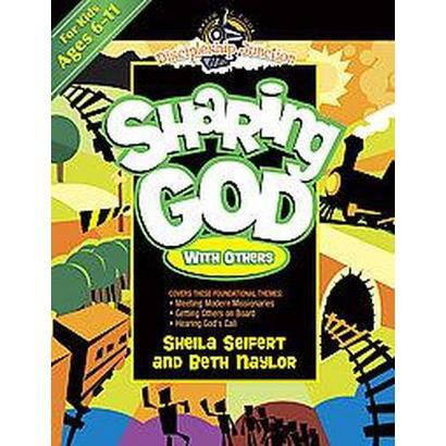 Sharing God With Others (Paperback)
