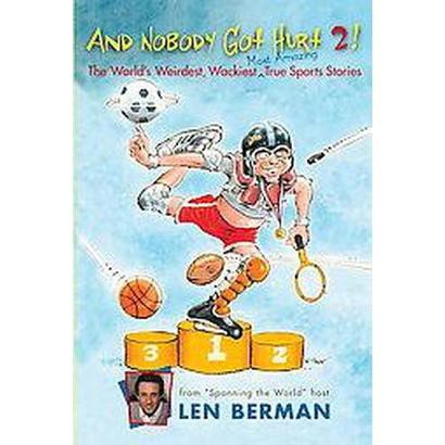And Nobody Got Hurt 2! (Paperback)