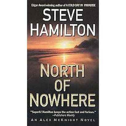 North of Nowhere (Paperback)