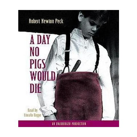 A Day No Pigs Would Die (Unabridged) (Compact Disc)