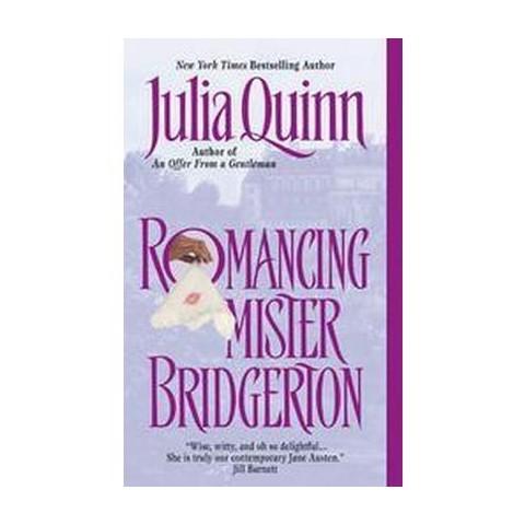 Romancing Mister Bridgerton (Reissue) (Paperback)