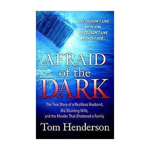 Afraid of the Dark (Original) (Paperback)