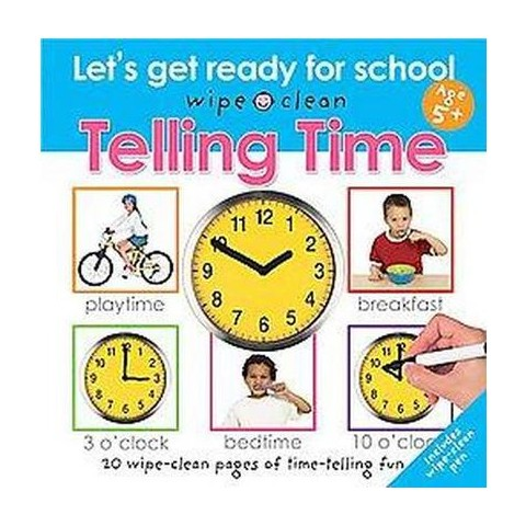 Telling Time ( Wipe clean) (Hardcover)