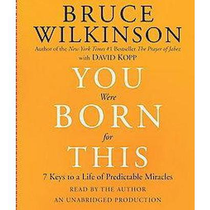 You Were Born for This (Unabridged) (Compact Disc)