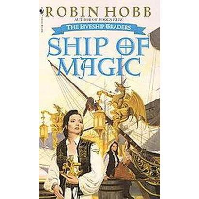 Ship of Magic (Reprint) (Paperback)
